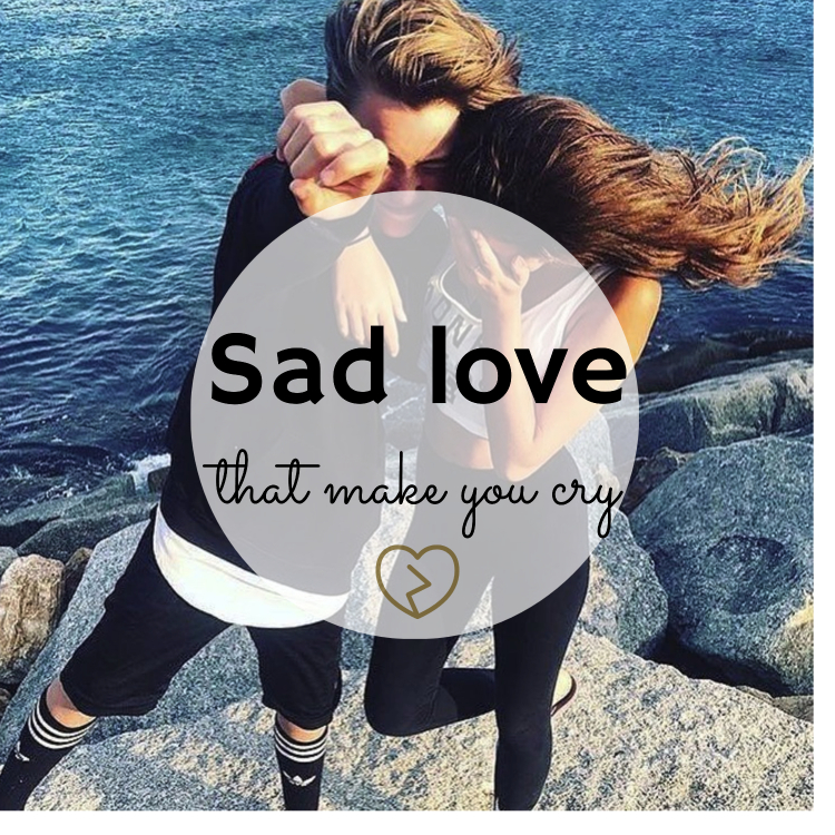 30 Heart Touching Sad Love Quotes That Make You Cry Infographic
