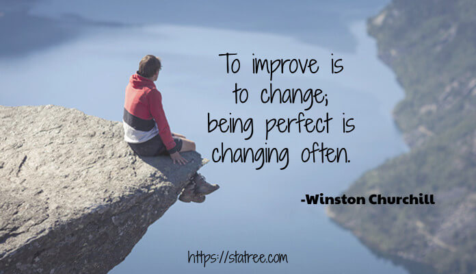 to-improve-is-to-change-being-perfect-is-changing-often