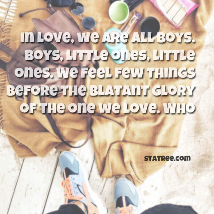 In love, we are all boys