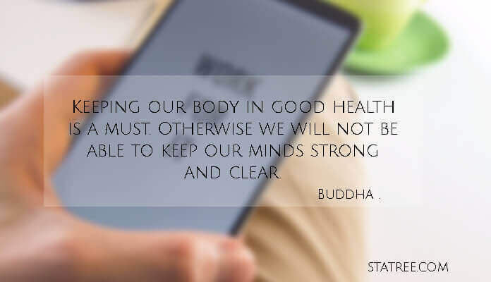 Keeping our body in good health is a must. Otherwise we will not be able to keep our minds strong and clear